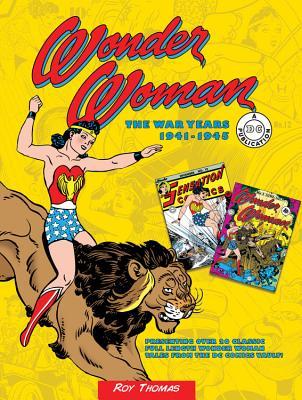 Wonder Woman: The War Years 1941-1945 - Thomas, Roy