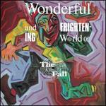 Wonderful & Frightening World of the Fall [LP]