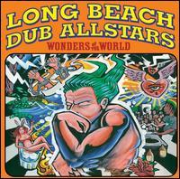 Wonders of the World - Long Beach Dub Allstars