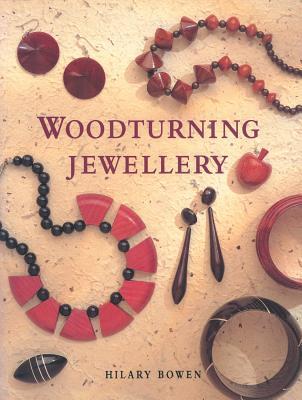 Woodturning Jewelry - Bowen, Hilary