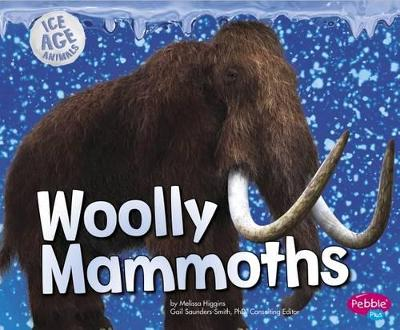 Woolly Mammoths - Higgins, Melissa
