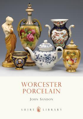 Worcester Porcelain - Sandon, John