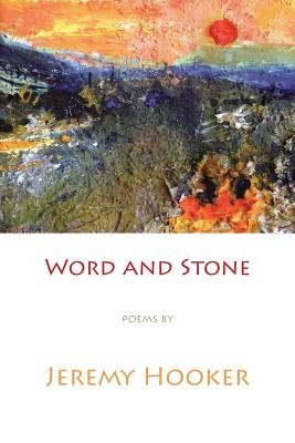 Word and Stone - Hooker, Jeremy