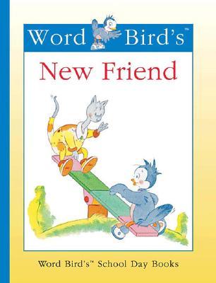 Word Bird's New Friend - Moncure, Jane Belk