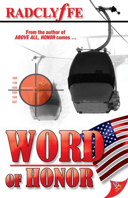 Word of Honor - Radclyffe