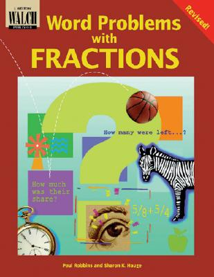 Word Problems with Fractions - Robbins, Paul R