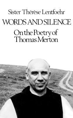 Words and Silence - Lentfoehr, Therese