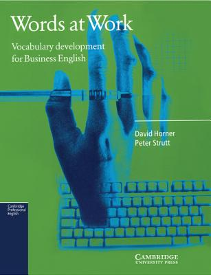 Words at Work - Horner, David, and Strutt, Peter