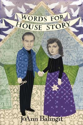 Words for House Story - Balingit, Joann
