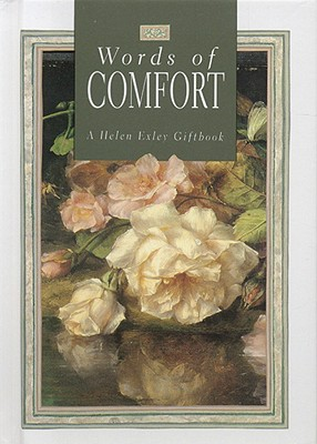 Words of Comfort - Exley, Helen (Editor)