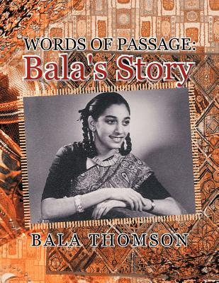 Words of Passage: Bala's Story - Thomson, Bala