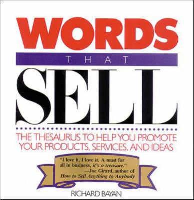 Words That Sell - Bayan, Richard