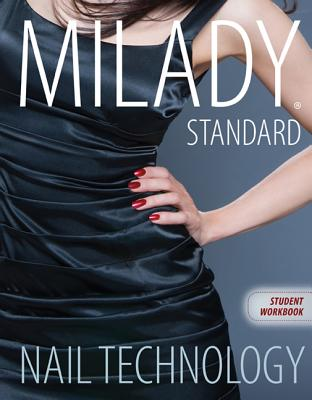 Workbook for Milady Standard Nail Technology, 7th Edition - Milady