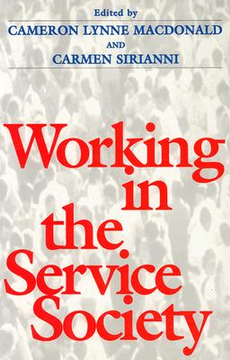 Working in Service Society - MacDonald, Cameron