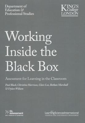 Working Inside the Black Box: Assessment for Learning in the Classroom - Black, Paul, and Lee, Clare Marshall, and Marshall, Bethan