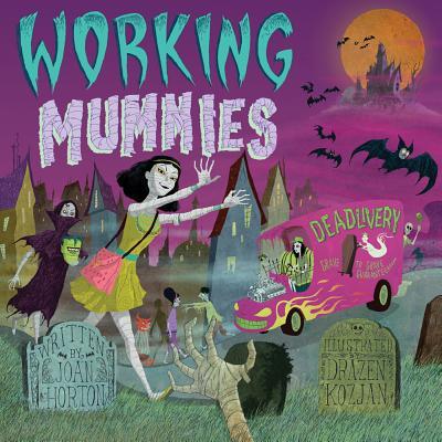 Working Mummies - Horton, Joan
