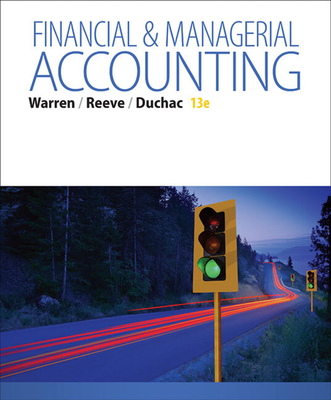 Working Papers, Volume 1, Chapters 1-15 for Warren/Reeve/Duchac's Corporate Financial Accounting, 13th + Financial & Managerial Accounting, 13th - Warren, Carl S, Dr., and Reeve, James M, Dr., and Duchac, Jonathan
