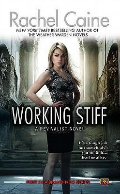 Working Stiff - Caine, Rachel
