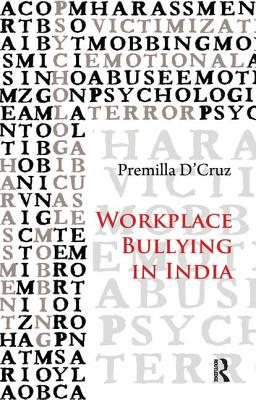 Workplace Bullying in India - D'Cruz, Premilla