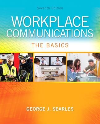 Workplace Communications: The Basics - Searles