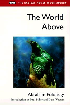 World Above - Polonsky, Abraham, and Wagner, Dave (Introduction by)