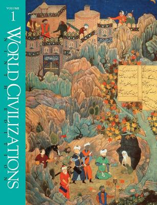 World Civilizations - Ralph, Philip Lee, and Burns, Edward, and Hull, Richard W