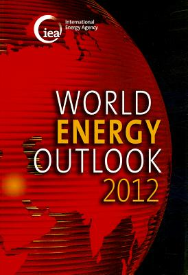 World Energy Outlook - Organization for Economic Cooperation and Development (OECD) (Editor)