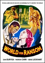 World for Ransom - Robert Aldrich