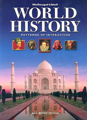 World History: Patterns of Interaction: Atlas by Rand McNally - Beck, Roger B, and Black, Linda, and Krieger, Larry S