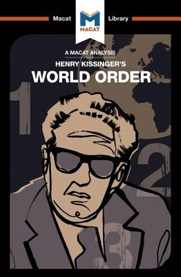 World Order: Reflections on the Character of Nations and the Course of History - Gibson, Bryan