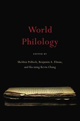 World Philology - Pollock, Sheldon (Editor)