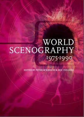World Scenography 1: 1 - McKinnon, Peter (Editor), and Fielding, Eric (Editor)
