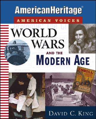 World Wars and the Modern Age - King, David C (Compiled by)