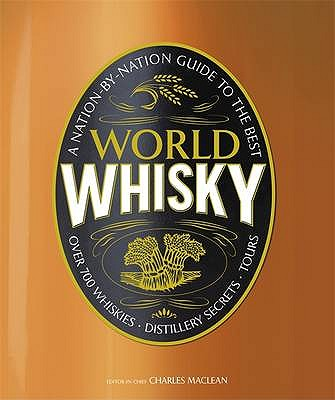 World Whisky - MacLean, Charles (Editor-in-chief), and DK