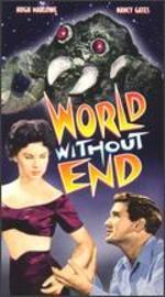 World Without End - Edward Bernds