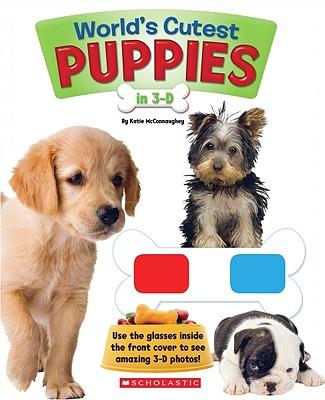 World's Cutest Puppies in 3-D - McConnaughey, Katie