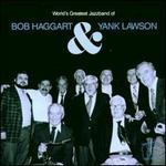 World's Greatest Jazz Band of Bob Haggart & Yank Lawson