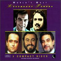 World's Most Legendary Tenors - Enrico Caruso (tenor); José Carreras (tenor); Luciano Pavarotti (tenor); Mario Lanza (tenor); Plácido Domingo (tenor)