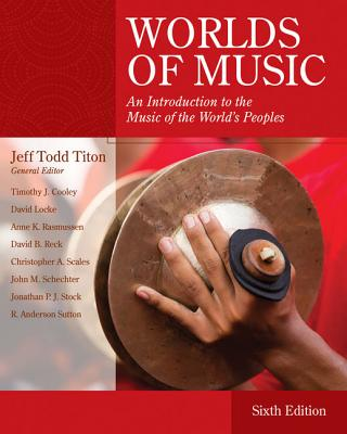 Worlds of Music: An Introduction to the Music of the World's Peoples - Titon, Jeff Todd