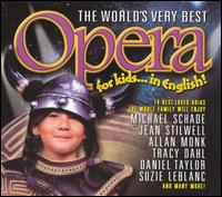World's Very Best Opera for Kids... in English! - Various Artists