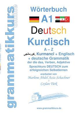 Worterbuch Deutsch - Kurdisch-Kurmandschi- Englisch A1 - Abdel Aziz - Schachner, Marlene
