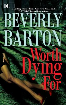 Worth Dying for - Barton, Beverly