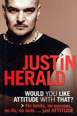 Would You Like Attitude with That? - Herald, Justin