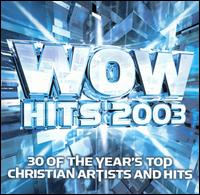 WOW Hits 2003 - Various Artists