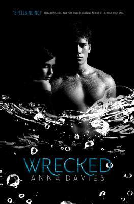 Wrecked - Davies, Anna