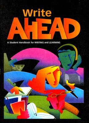 Write Ahead: A Student Handbook for Writing and Learning - Kemper, Dave, and Sebranek, Patrick, and Meyer, Verne
