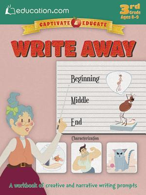 Write Away: A Workbook of Creative and Narrative Writing Prompts - Education Com