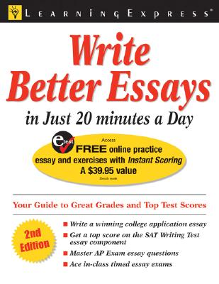 Write Better Essays in Just 20 Minutes a Day - Learning Express LLC (Creator)