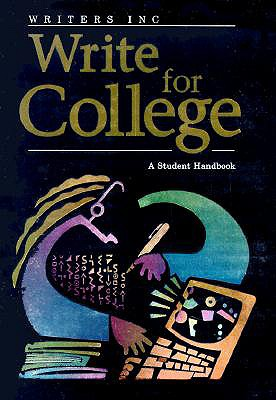 Write for College: Softcover College Handbook - Great Source (Prepared for publication by)