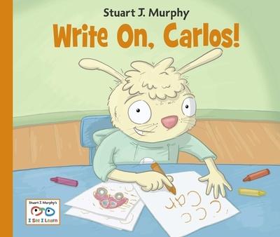 Write On, Carlos! - Murphy, Stuart J